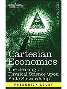 Cover of Frederick Soddy's novel Cartesian Economics.