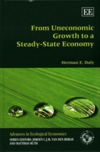 Cover of From Uneconomic Growth to a Steady State Economy by Herman Daly.