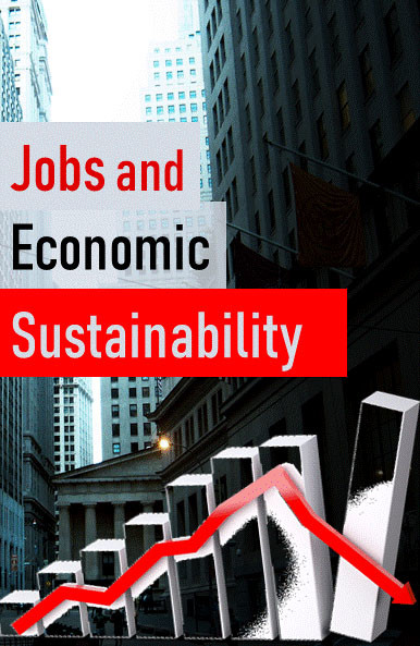 Steady State Economy - Jobs and Economic Sustainability